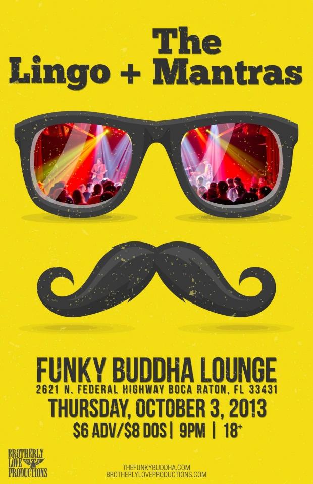 Funky Buddha Lounge in Boca Raton w. Lingo 10/03/13